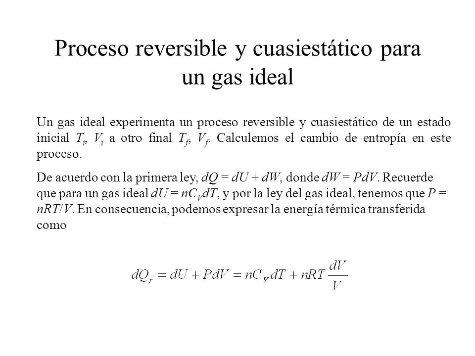 Proceso reversible y cuasiestático para un gas ideal