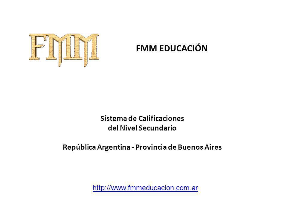 FMM EDUCACIÓN Sistema de Calificaciones del Nivel Secundario