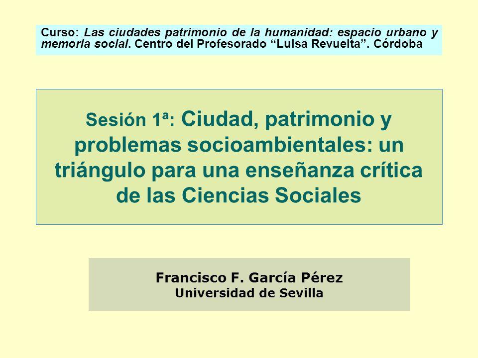 Francisco F. García Pérez Universidad de Sevilla