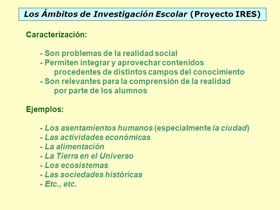 Los Ámbitos de Investigación Escolar (Proyecto IRES)
