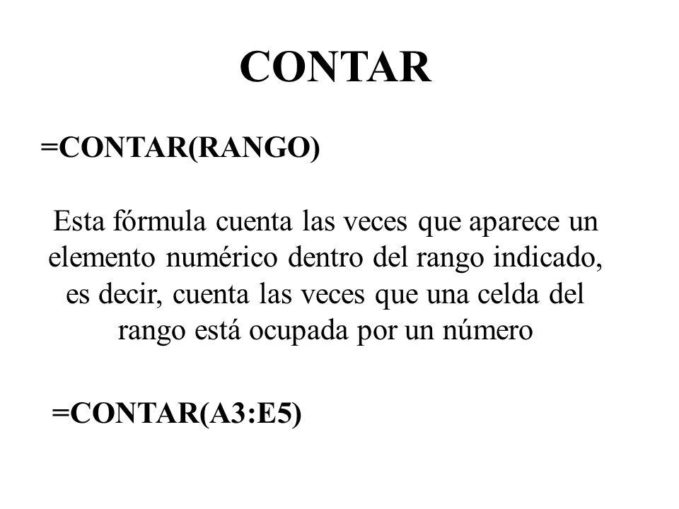 CONTAR =CONTAR(RANGO)