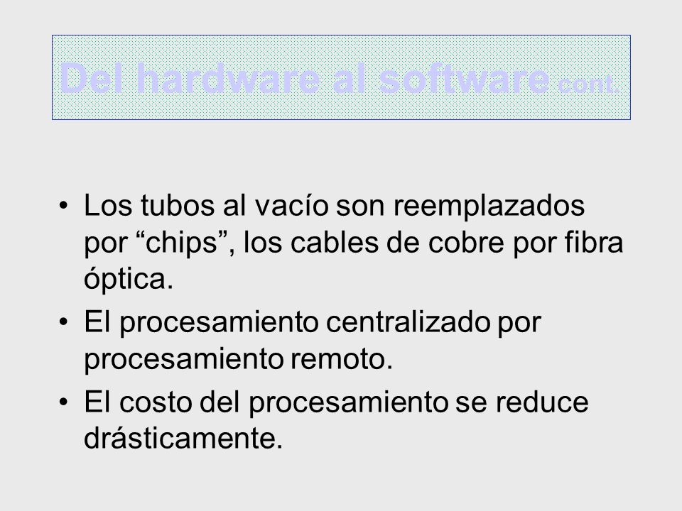 Del hardware al software cont.