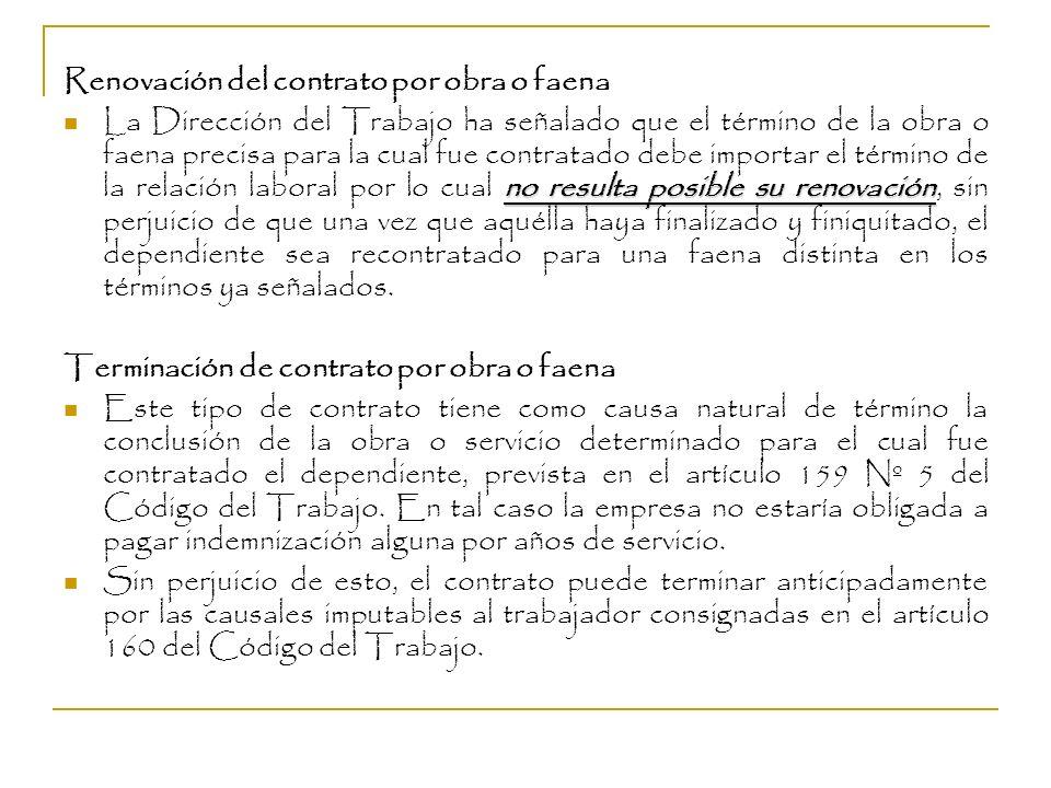 Renovación del contrato por obra o faena