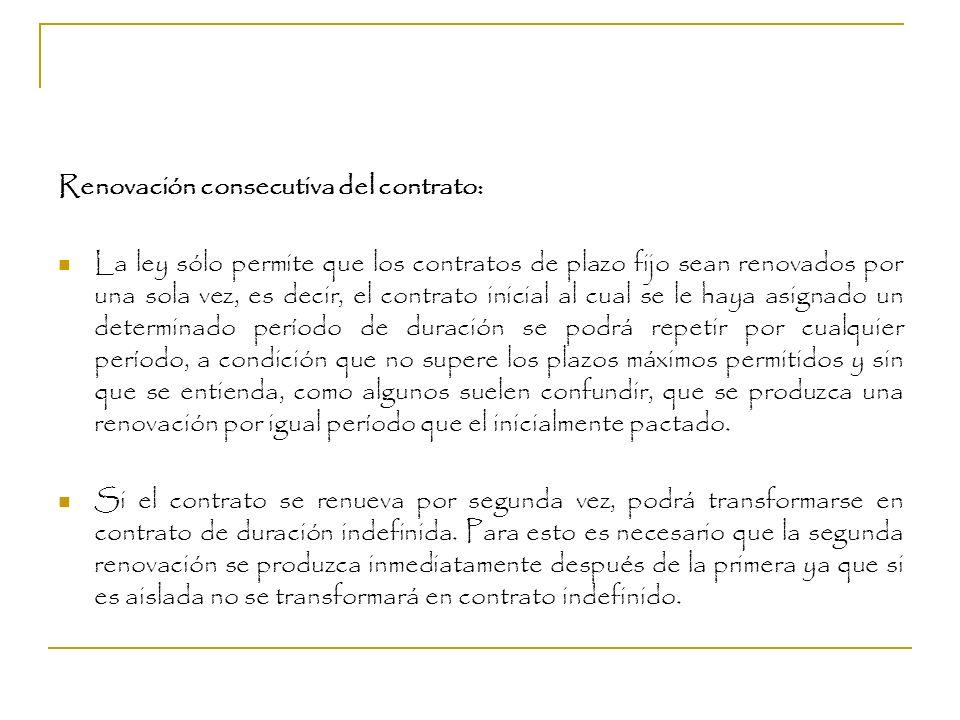 Renovación consecutiva del contrato: