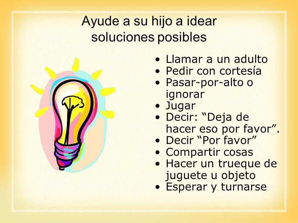 Ayude a su hijo a idear soluciones posibles