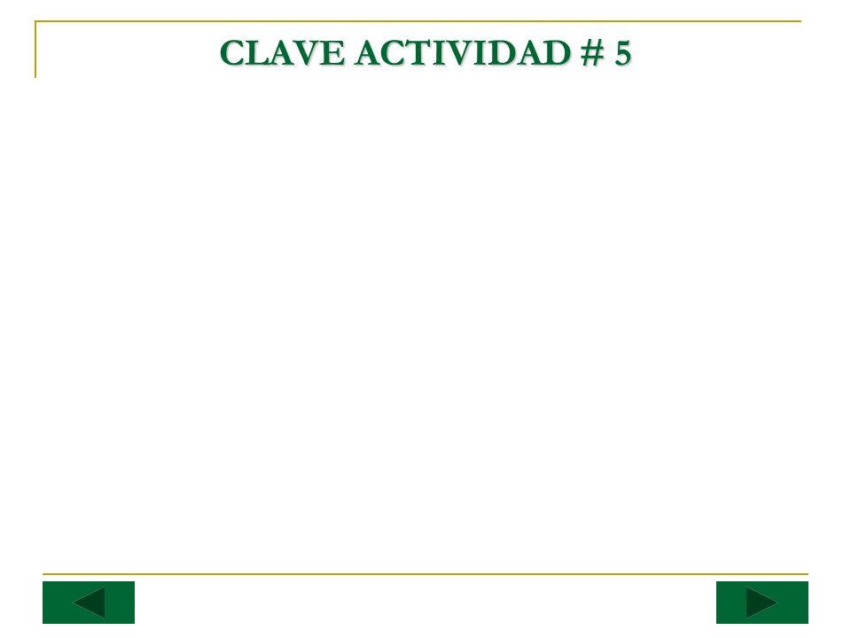 CLAVE ACTIVIDAD # 5