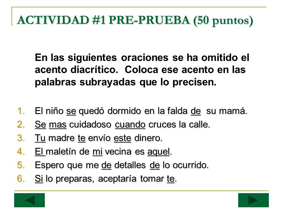 ACTIVIDAD #1 PRE-PRUEBA (50 puntos)