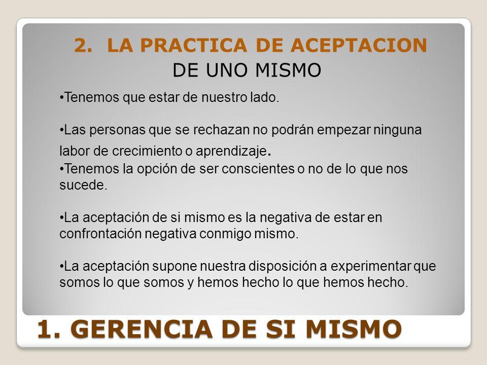 2. LA PRACTICA DE ACEPTACION DE UNO MISMO