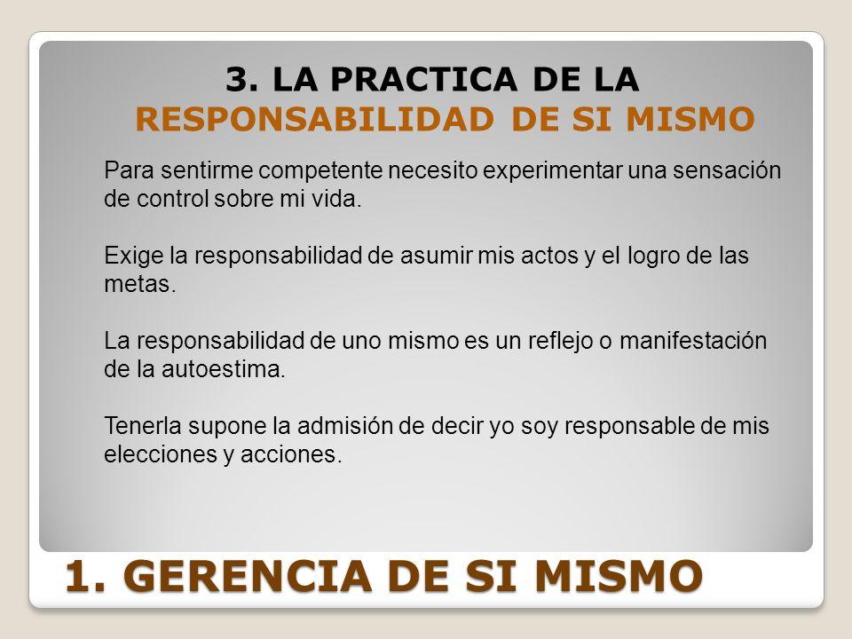 3. LA PRACTICA DE LA RESPONSABILIDAD DE SI MISMO
