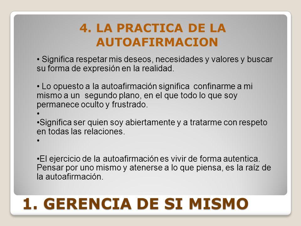 4. LA PRACTICA DE LA AUTOAFIRMACION