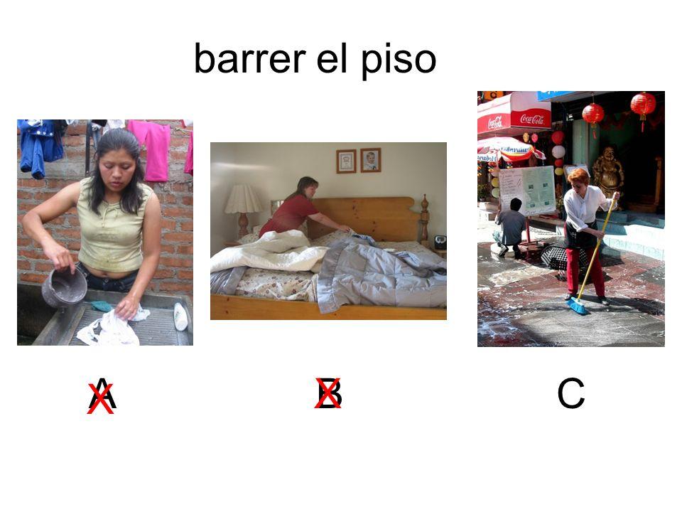 barrer el piso A B X C X