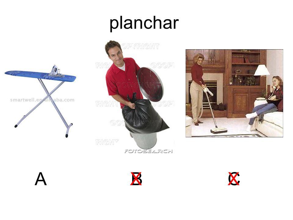 planchar A B X X C