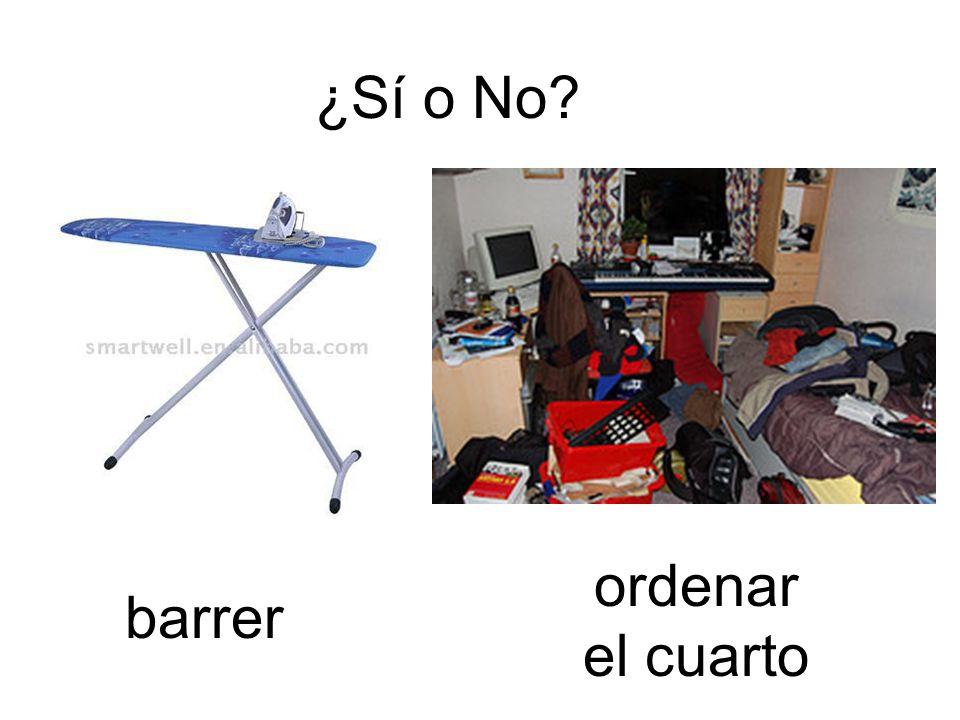 ¿Sí o No ordenar el cuarto barrer