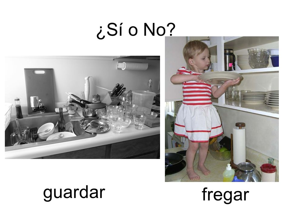 ¿Sí o No guardar fregar