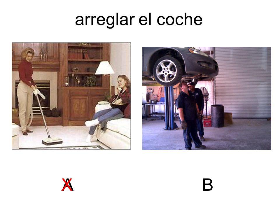 arreglar el coche A X B