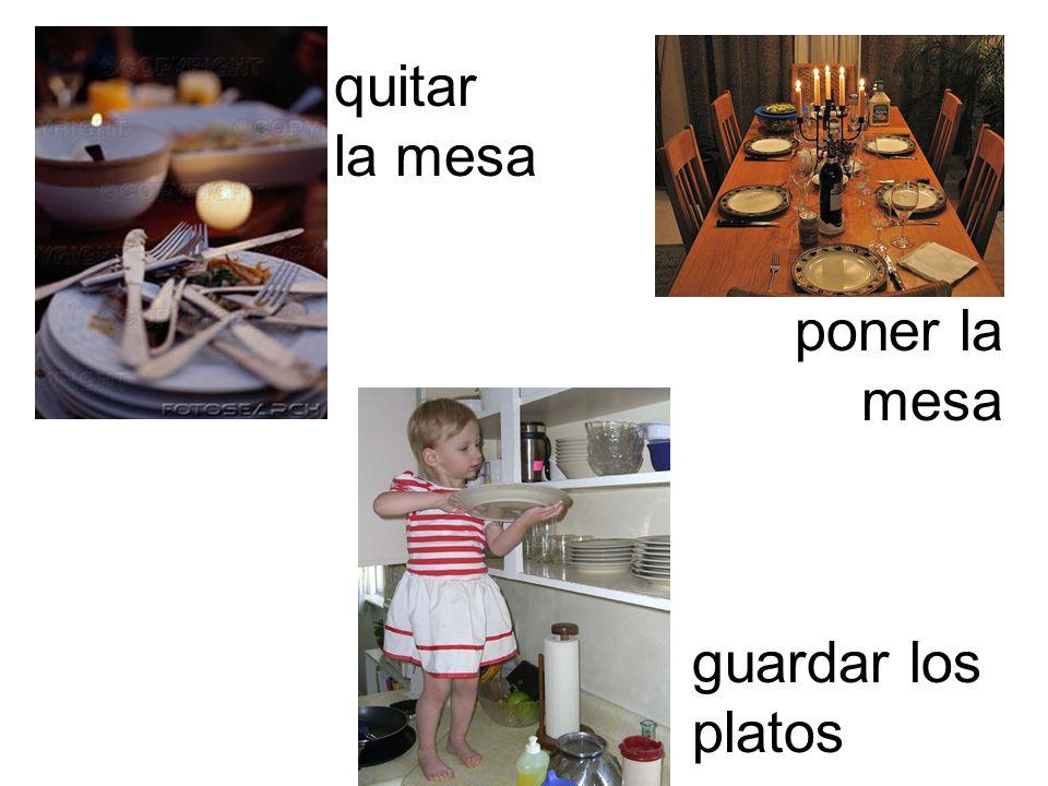 quitar la mesa poner la mesa guardar los platos