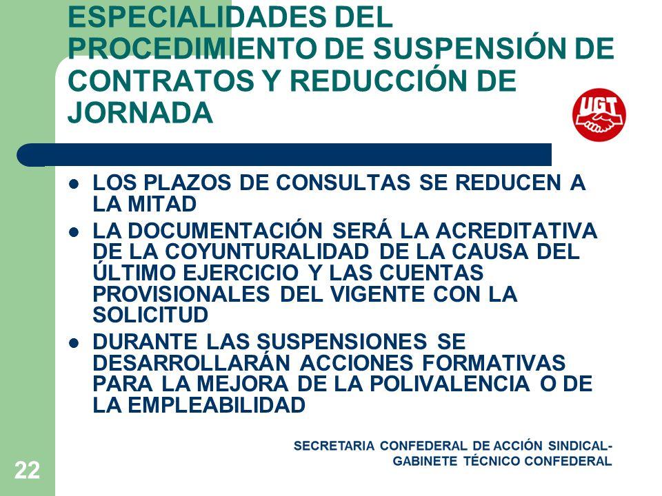 ESPECIALIDADES DEL PROCEDIMIENTO DE SUSPENSIÓN DE CONTRATOS Y REDUCCIÓN DE JORNADA