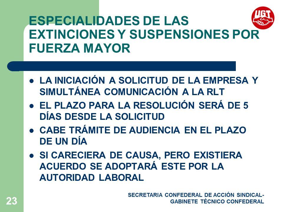 ESPECIALIDADES DE LAS EXTINCIONES Y SUSPENSIONES POR FUERZA MAYOR