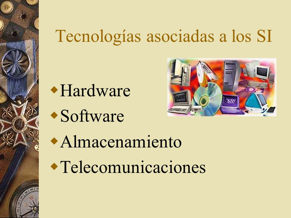 Tecnologías asociadas a los SI