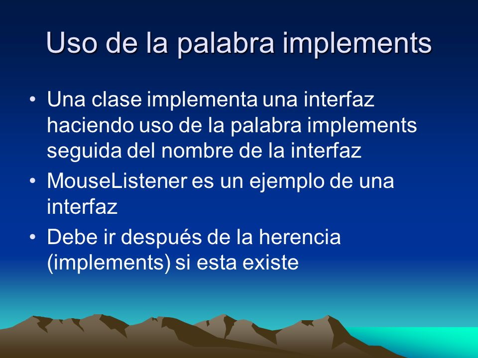 Uso de la palabra implements