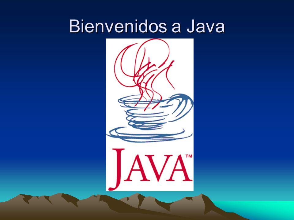 Bienvenidos a Java