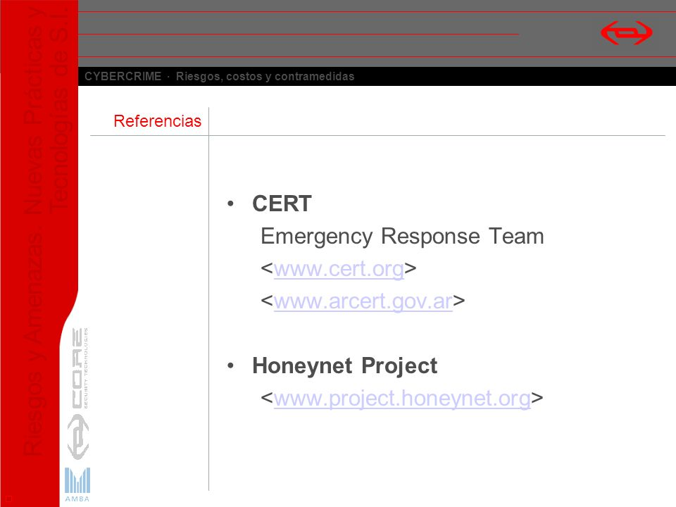 Emergency Response Team <www.cert.org> <www.arcert.gov.ar>