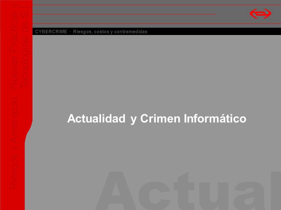Actualidad y Crimen Informático