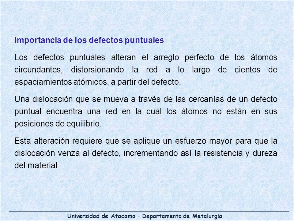 Importancia de los defectos puntuales