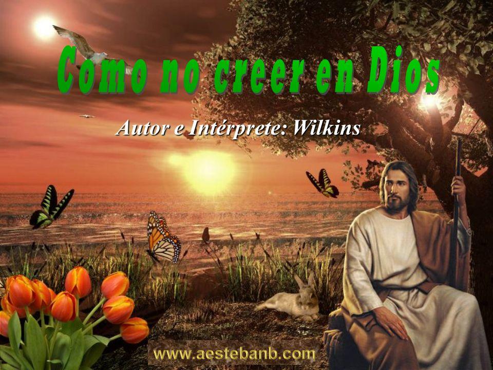 Autor e Intérprete: Wilkins