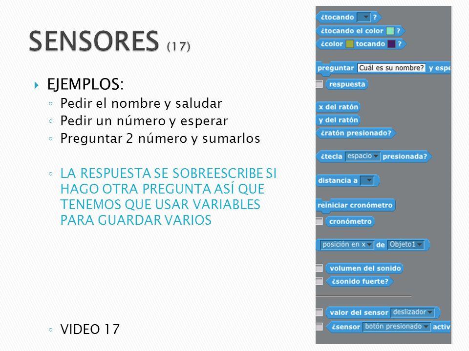 SENSORES (17) EJEMPLOS: Pedir el nombre y saludar