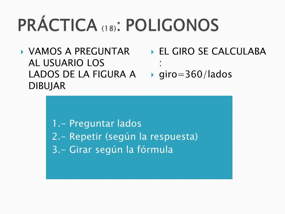 PRÁCTICA (18): POLIGONOS