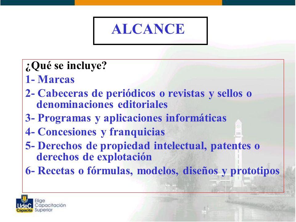 ALCANCE ¿Qué se incluye 1- Marcas