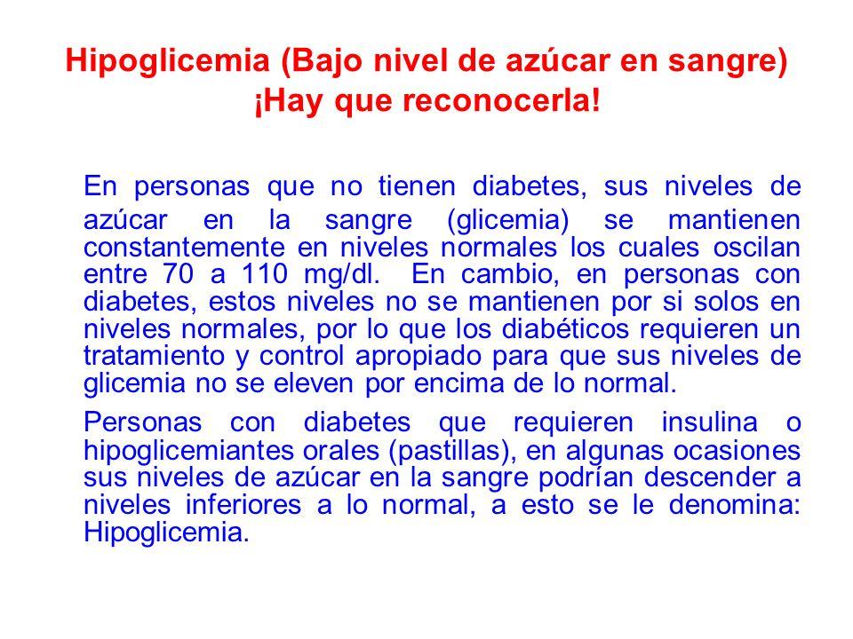 Hipoglicemia (Bajo nivel de azúcar en sangre) ¡Hay que reconocerla!