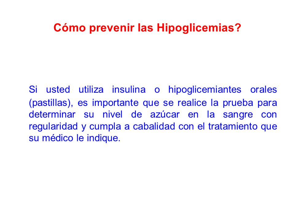 Cómo prevenir las Hipoglicemias