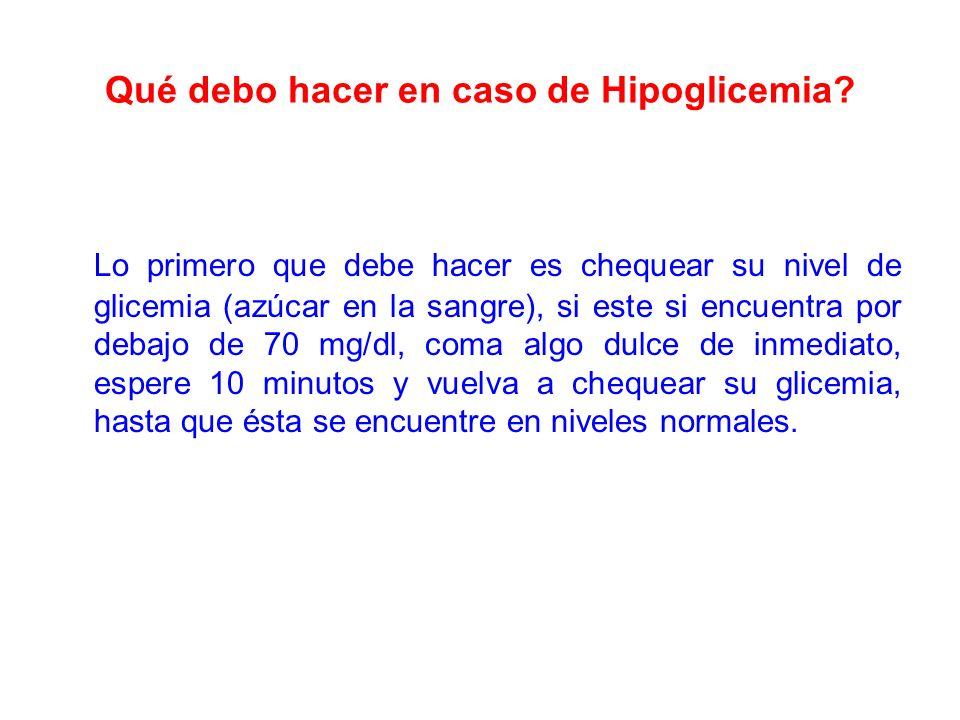 Qué debo hacer en caso de Hipoglicemia