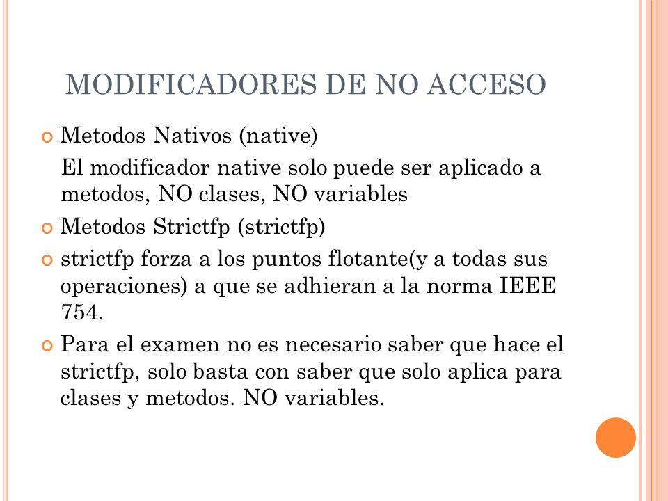 MODIFICADORES DE NO ACCESO