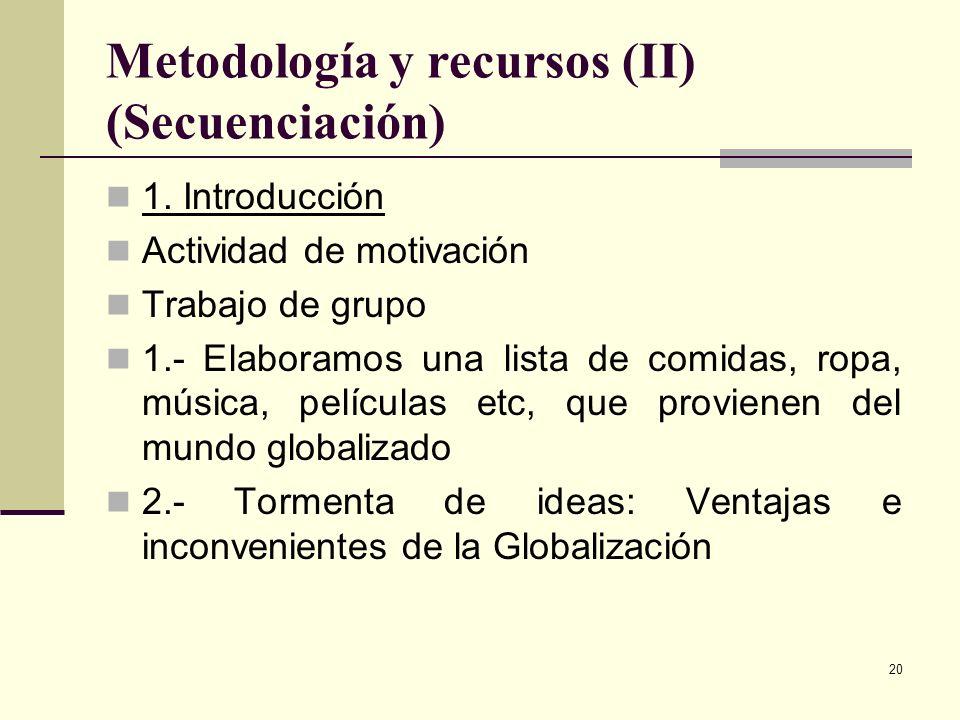 Metodología y recursos (II) (Secuenciación)