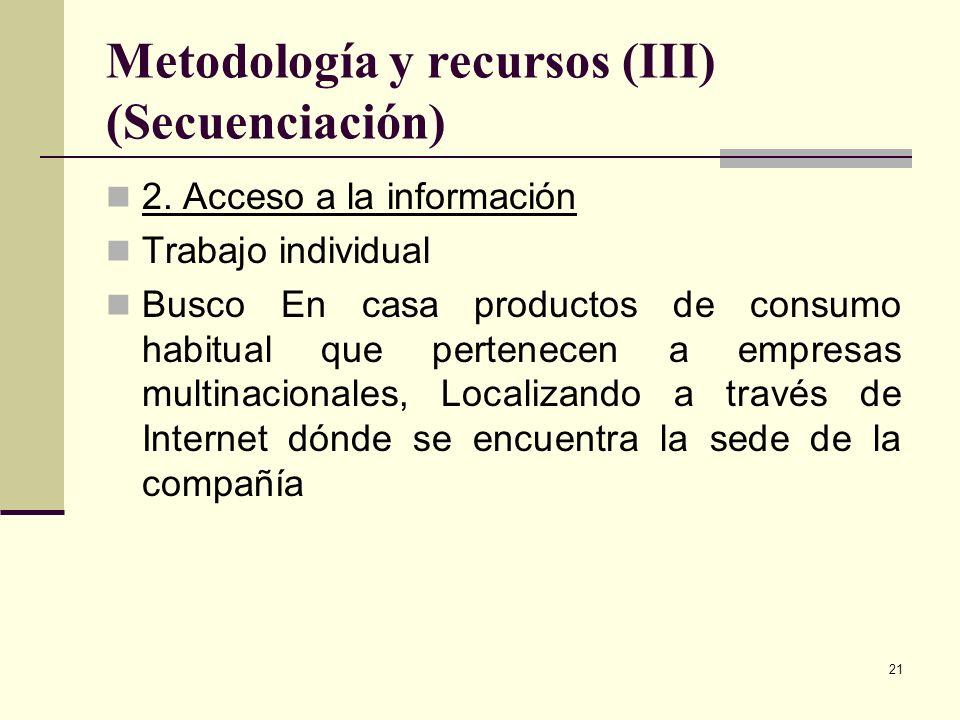 Metodología y recursos (III) (Secuenciación)