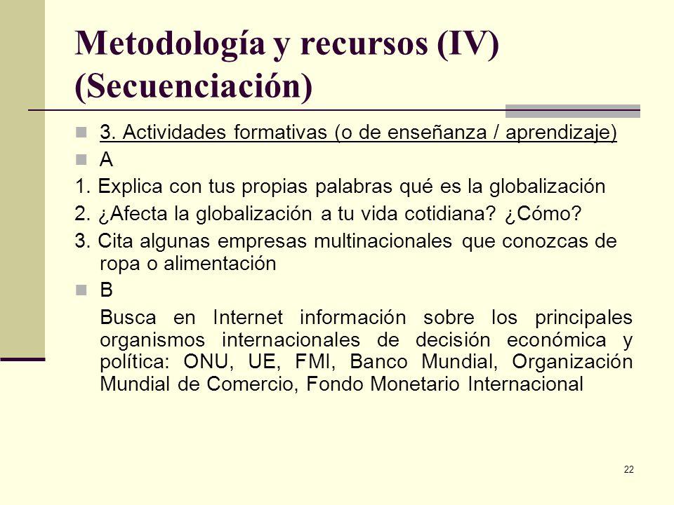 Metodología y recursos (IV) (Secuenciación)