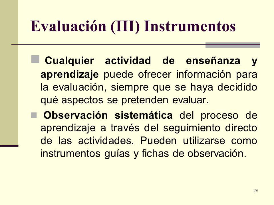 Evaluación (III) Instrumentos