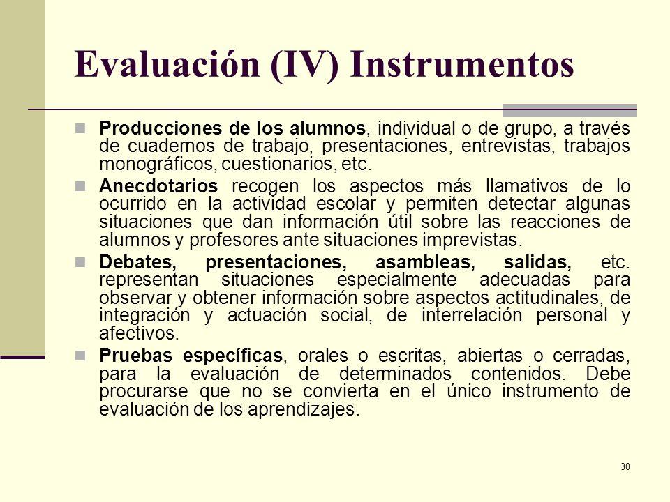 Evaluación (IV) Instrumentos