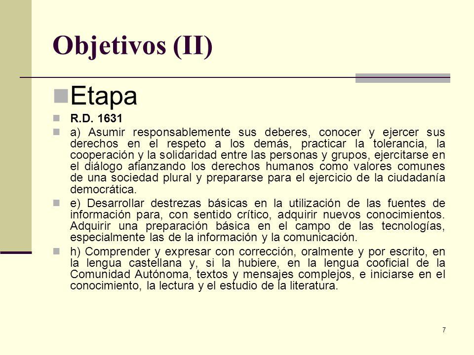 Objetivos (II) Etapa R.D. 1631