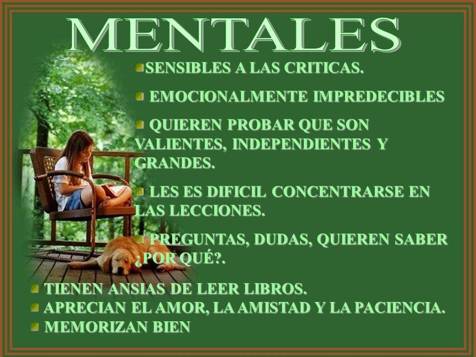 MENTALES SENSIBLES A LAS CRITICAS. EMOCIONALMENTE IMPREDECIBLES