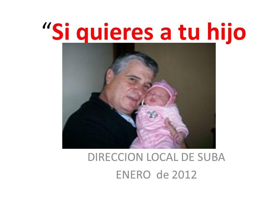 DIRECCION LOCAL DE SUBA ENERO de 2012