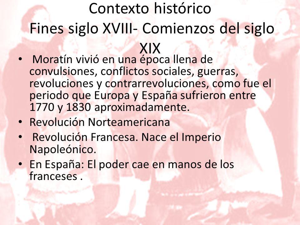 Contexto histórico Fines siglo XVIII- Comienzos del siglo XIX