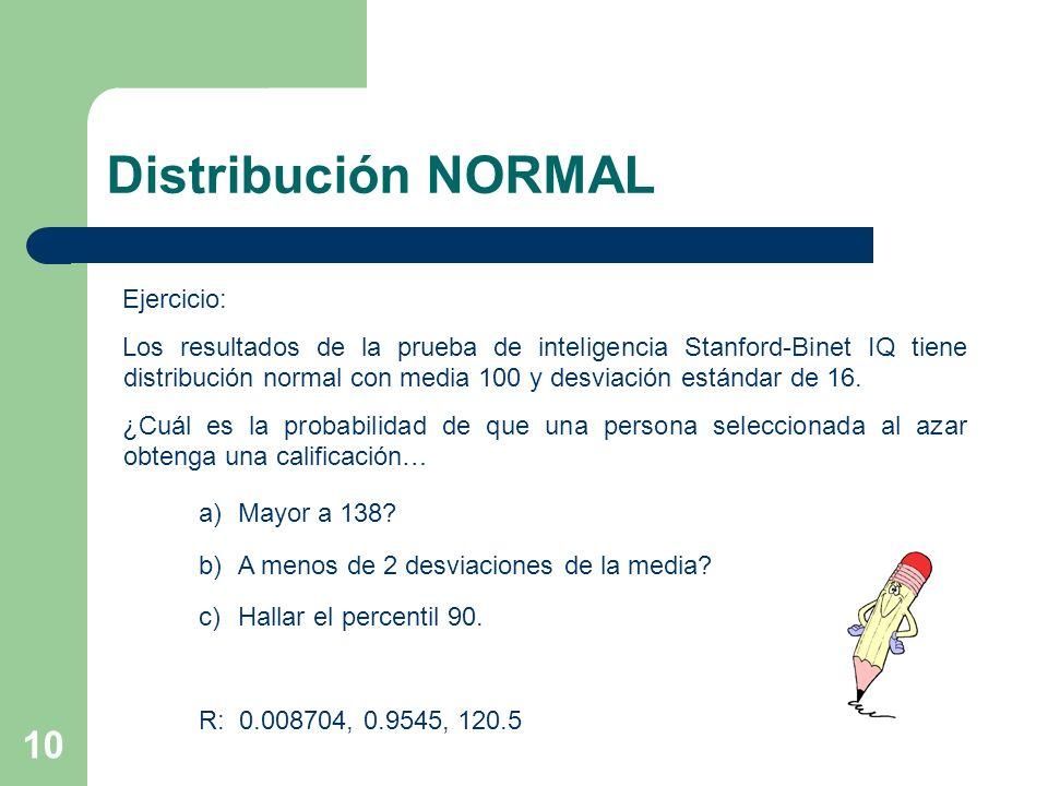 Distribución NORMAL Ejercicio: