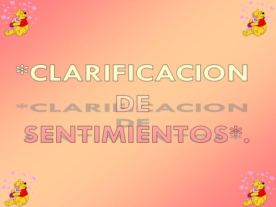 *CLARIFICACION DE SENTIMIENTOS*.