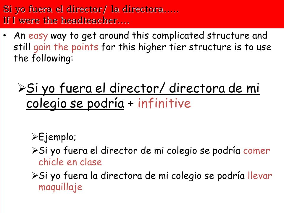 Si yo fuera el director/ la directora….. If I were the headteacher….