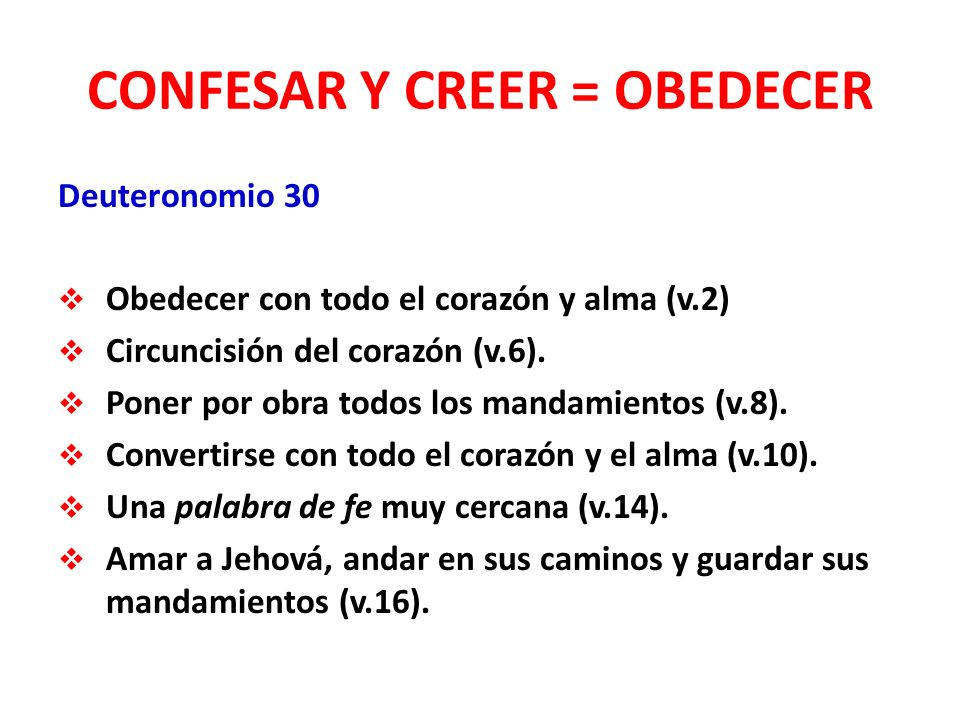 CONFESAR Y CREER = OBEDECER
