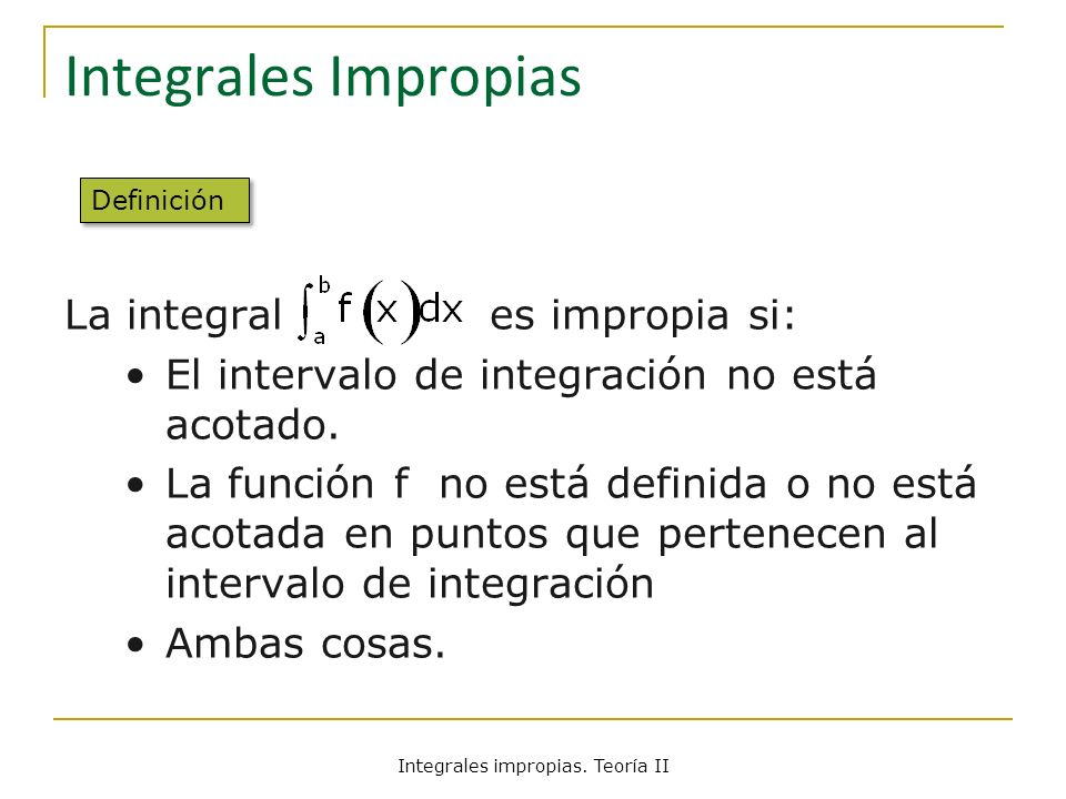 Integrales impropias. Teoría II